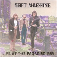 The Soft Machine - Live At The Paradiso CD (album) cover