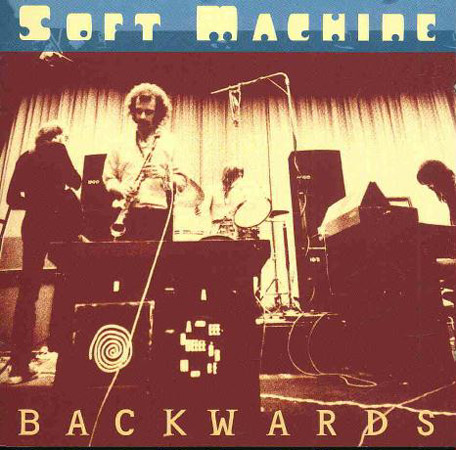The Soft Machine Backwards album cover