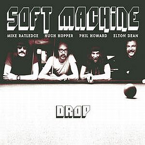The Soft Machine - Drop CD (album) cover