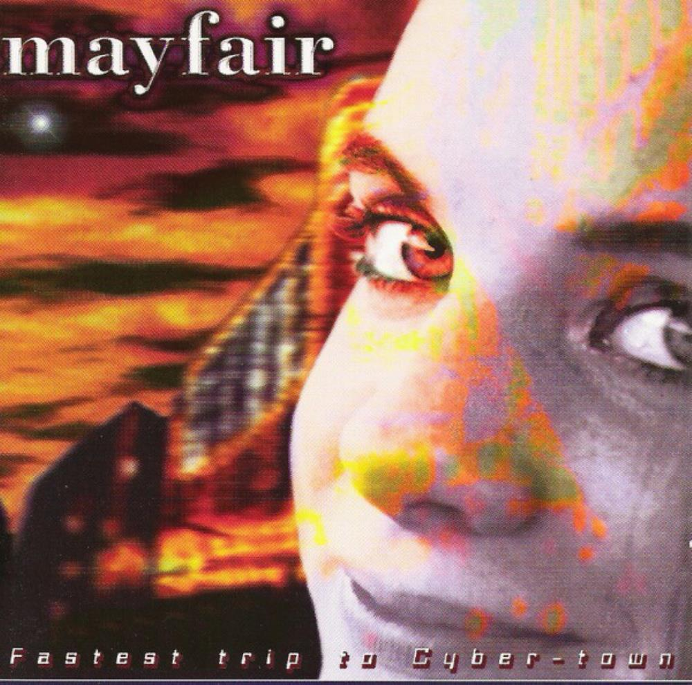 Fastest Trip To Cyber-Town by MAYFAIR album cover