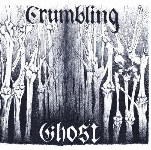 Crumbling Ghost by CRUMBLING GHOST album cover