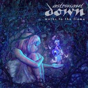Moths To The Flame by ASTRONAUT DOWN album cover