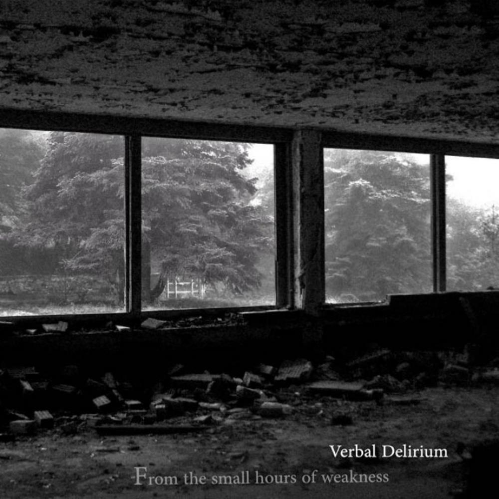 From The Small Hours Of Weakness by VERBAL DELIRIUM album cover