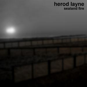 Herod Layne Sealand Fire album cover