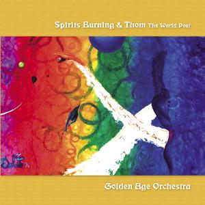 Spirits Burning Golden Age Orchestra album cover