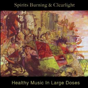 Spirits Burning Healthy Music In Large Doses    (with Clearlight) album cover
