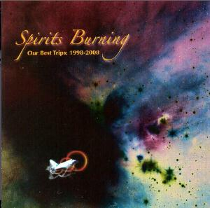 Spirits Burning Our Best Trips: 1998-2008 album cover