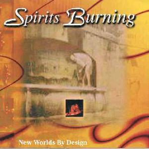 Spirits Burning New Worlds By Design album cover