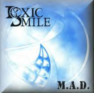 M.A.D. (Madness and Despair) by TOXIC SMILE album cover