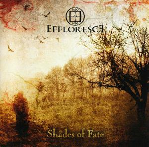 Effloresce Shades of Fate album cover