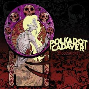 Polkadot Cadaver - Bloodsucker CD (album) cover