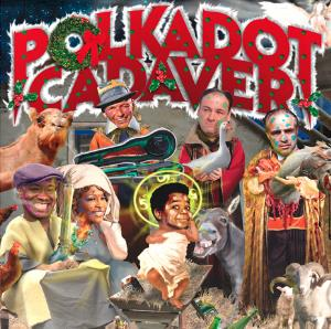 Polkadot Cadaver - From Bethlehem To Oblivion CD (album) cover