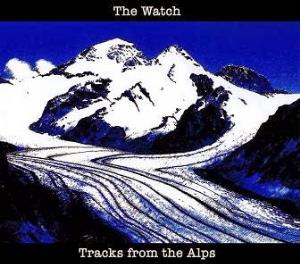 The Watch - Tracks from the Alps CD (album) cover