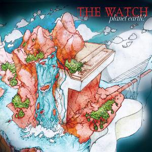 The Watch - Planet Earth? CD (album) cover