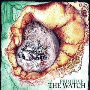 The Watch - Primitive  CD (album) cover