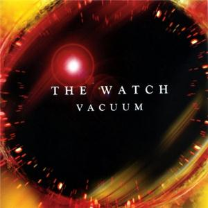 The Watch - Vacuum CD (album) cover