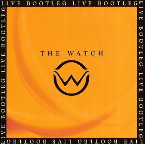 The Watch Live Bootleg  album cover