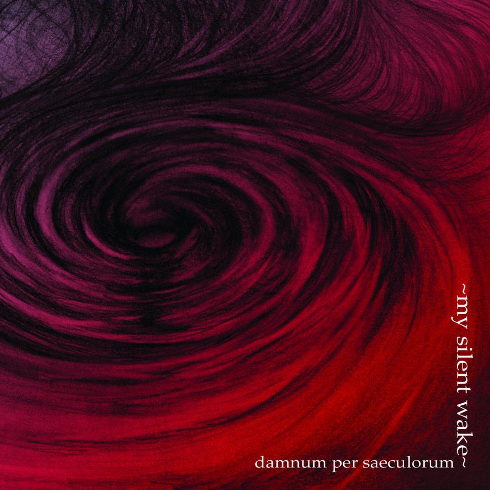 Damnum per Saeculorum by MY SILENT WAKE album cover