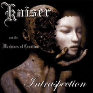 Kaiser and the Machines of Creation Intraspection album cover
