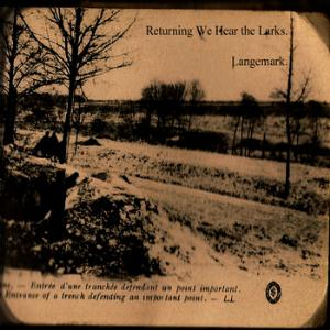 Returning We Hear The Larks Langemark album cover