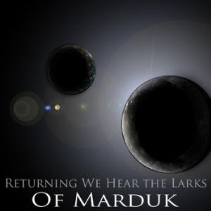 Returning We Hear The Larks Of Marduk E.P. album cover