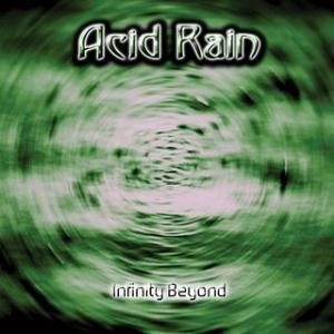 Infinity Beyond by ACID RAIN album cover
