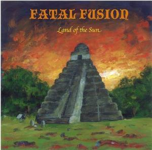 Fatal Fusion Land of the sun album cover