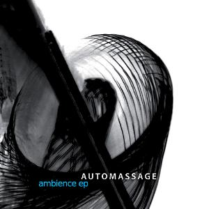 Ambience by AUTOMASSAGE album cover