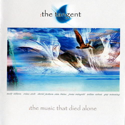 The Tangent - The Music That Died Alone CD (album) cover