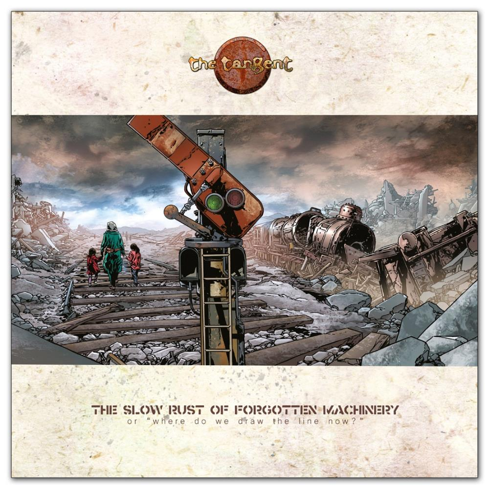 The Slow Rust Of Forgotten Machinery by TANGENT, THE album cover