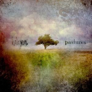 Halcyon - Pastures CD (album) cover