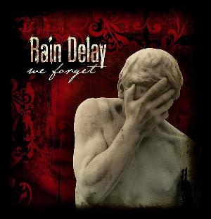 Rain Delay We Forget album cover