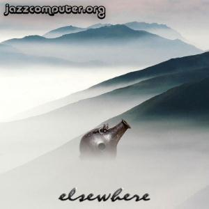Jazzcomputer.org Elsewhere album cover