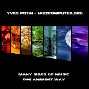 Jazzcomputer.org Many Sides Of Music - The Ambient Way album cover