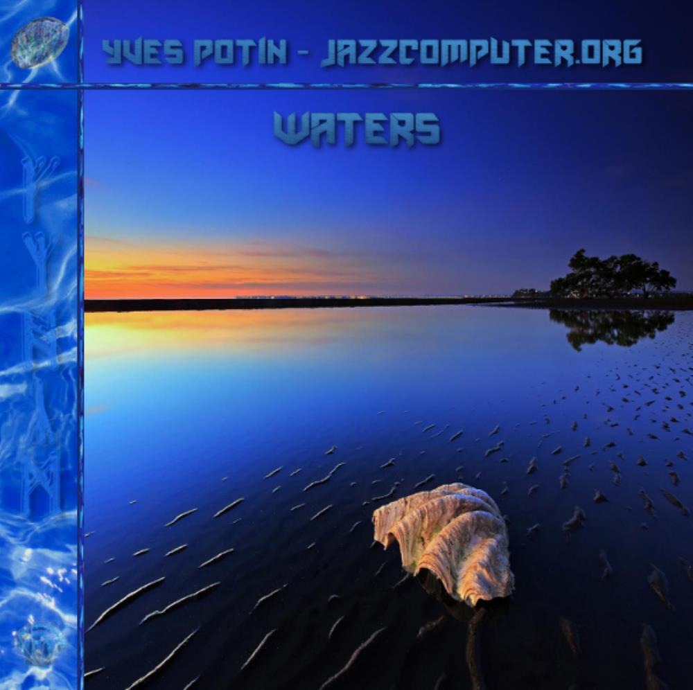 Waters by JAZZCOMPUTER.ORG album cover