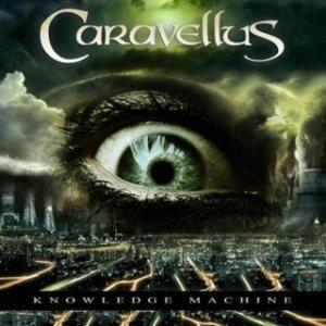 Knowledge Machine by CARAVELLUS album cover