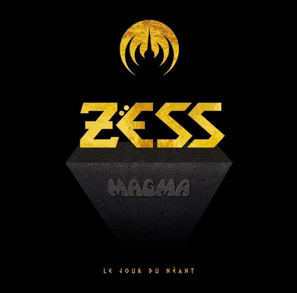 Magma - Zëss (Le Jour De Néant) (2019)