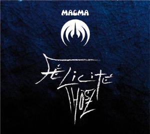 Magma F�licit� Th�sz album cover