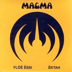 Floë Ëssi / Ëktah by MAGMA album cover