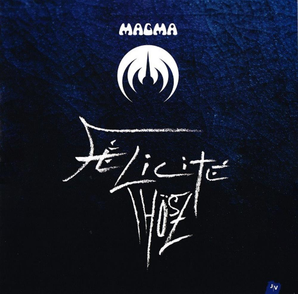 Magma - F�licit� Th�sz CD (album) cover