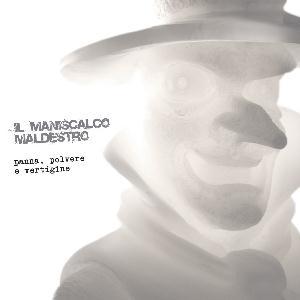 Panna, polvere e vertigine by MANISCALCO MALDESTRO, IL album cover