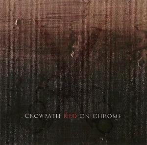Crowpath Red on Chrome album cover