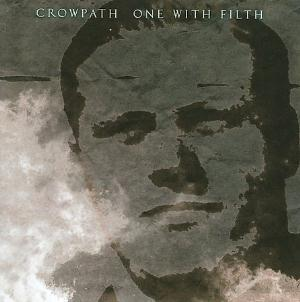 Crowpath One With Filth album cover