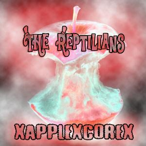 The Reptilians XAPPLEXCOREX album cover
