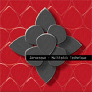 Zeroesque Multipick Technique album cover