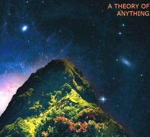 A Theory of Anything by JORM album cover