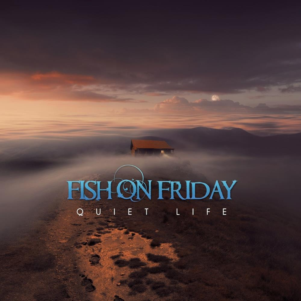 Quiet Life by FISH ON FRIDAY album cover