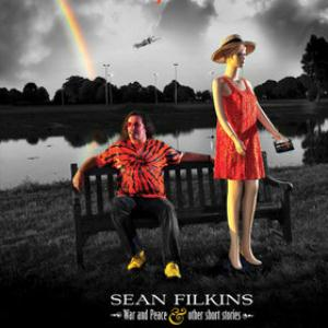 Sean Filkins - War And Peace & Other Short Stories CD (album) cover