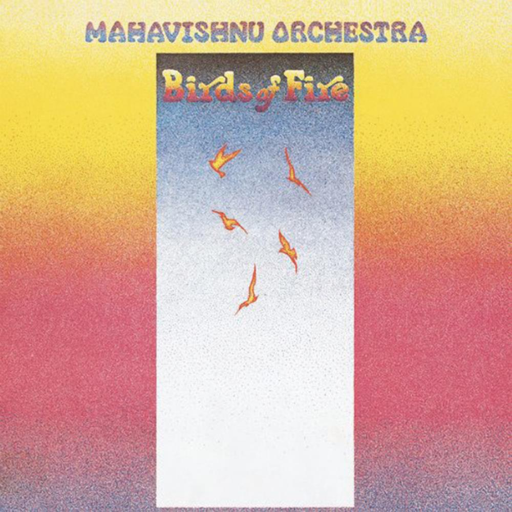Birds Of Fire by MAHAVISHNU ORCHESTRA album cover