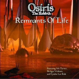 Osiris The Rebirth Remnants Of Life album cover